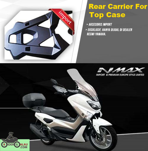 Aksesoris Ori Yamaha Nmax Rear Carrier For Top Case
